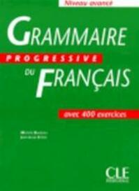 Grammaire Progressive Du Francais - Michèle Boularès, Jean-Louis Frérot (ISBN 9782090338621)