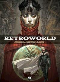 Retro World HC - Galliano, Peyravernay, Bazal (ISBN 9789460785061)