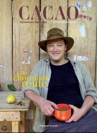 CACAO De Chocolade Route - Dominique Persoone, J.-P. Gabriel (ISBN 9782875100092)