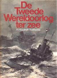 De Tweede Wereldoorlog ter zee - H. Hazelhoff Roelfzema (ISBN 9789022819913)