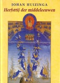 Herfsttij der middeleeuwen - Johan Huizinga (ISBN 9789025423445)