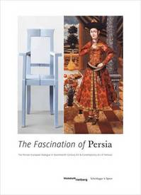 The Fascination of Persia - Axel Langer (ISBN 9783858817396)