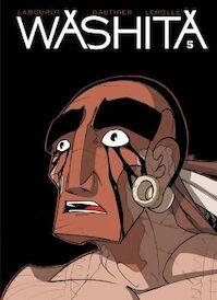 Washita 5 - Labourot, Gauthier, Lerolle (ISBN 9789085524816)
