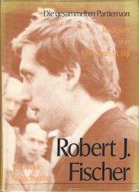 Die Gesammelten Partien van Robert J. Fischer - Christiaan M. Bijl (ISBN 9789060404133)