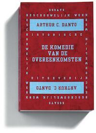 De komedie van de overeenkomsten - Arthur C. Danto (ISBN 9789065541321)