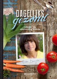 Dagelijks gezond - Hilde Demurie (ISBN 9789059086173)