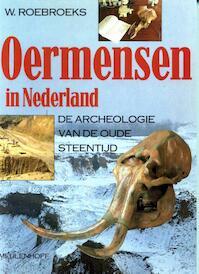 Oermensen in Nederland - Wil Roebroeks (ISBN 9789029096591)