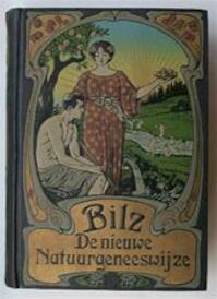 De nieuwe natuurgeneeswijze [deel I & II] - Friedrich Eduard Bilz, G.A. Ootmar, Dr. W. Wolff