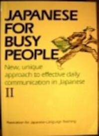 Japanese for busy people - Kokusai Nihongo Fukyū Kyōkai (japan) (ISBN 9780870119194)