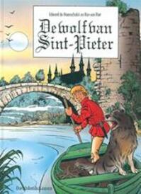 De wolf van Sint-Pieter - Ron van Riet, Edward de Maesschalck, Hannelore Vantieghem (ISBN 9789061527077)