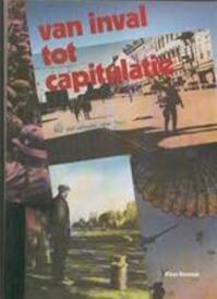 Van inval tot capitulatie - Klaas Kornaat (ISBN 9789067072441)