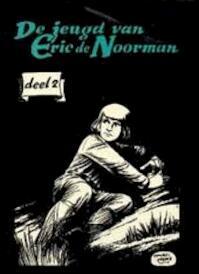Jeugd van Eric de Noorman / 2 - Hans G. Kresse, Dirk Huizinga, Gerrit Stapel (ISBN 9789070106072)