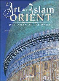 L'art et l'Islam en Orient - Henri Stierlin (ISBN 9782700021561)
