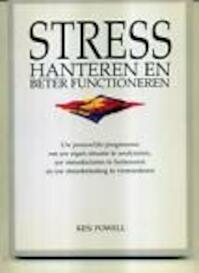 Stress hanteren en beter functioneren - Ken Powell (ISBN 9789021058023)