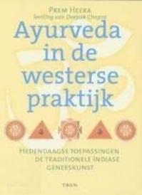 Ayurveda in de westerse praktijk - P. Heera (ISBN 9789043902557)