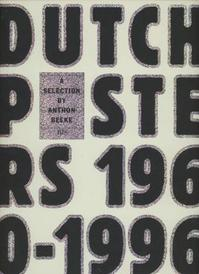 Dutch Posters 1960-1996 - A. Beeke (ISBN 9789072007209)