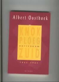 Knokploeg rotterdam zuid 1944-1945 - Oosthoek (ISBN 9789061003427)