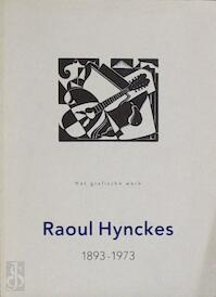 Raoul hynckes 1893-1973 - Brouwer Verzaal (ISBN 9789072861078)