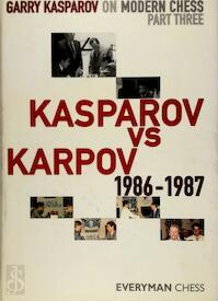 Garry Kasparov on Modern Chess - Garry Kasparov (ISBN 9781857446258)