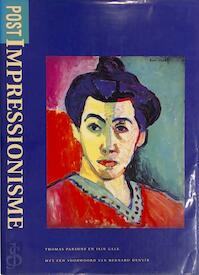 Postimpressionisme - Thomas Parsons, Iain Gale, Elke Doelman, Hanneke Van Der Werf (ISBN 9789062487554)