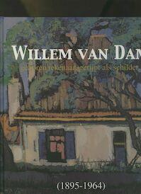 Willem van Dam (1895-1964) - R. van der Linde-Beins, Onno Maurer (ISBN 9789061095835)