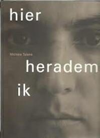 Hier heradem ik - Michèle Talens (ISBN 9027815402)