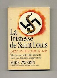 La tristesse de Saint Louis - Michael Zwerin (ISBN 9780688065379)