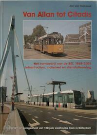 Van Allan tot Citadis - Jan van Huijksloot (ISBN 9789071513534)
