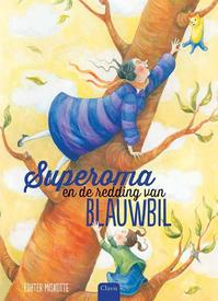 Superoma en de redding van blauwbil - Esther Miskotte (ISBN 9789044819816)