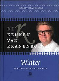 De keuken van Kranenborg / Winter - Pieter J. Robert / Bogaers Kranenborg (ISBN 9789048809370)