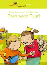 Taart voor Tuur? - Katrien Vandewoude (ISBN 9789044814279)