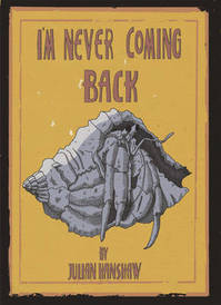 I'm Never Coming Back - Julian Hanshaw (ISBN 9780224096447)