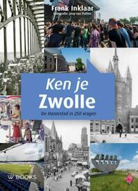 Ken je Zwolle - Frank Inklaar (ISBN 9789462581043)