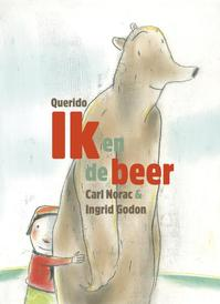 Ik en de beer - Carl Norac (ISBN 9789045119106)