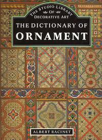 The Dictionary of Ornament - Albert Racinet (ISBN 1851703578)