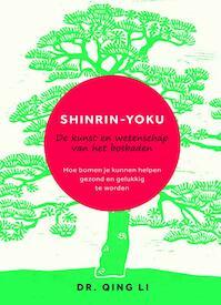 Shinrin-Yoku - Qing Li (ISBN 9789400509849)