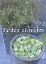 Garden Elements - Joan Clifton (ISBN 9781903141007)