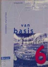 Van basis tot limiet 6 Leerboek statistiek (uitgebreid) - Unknown (ISBN 9789059587625)