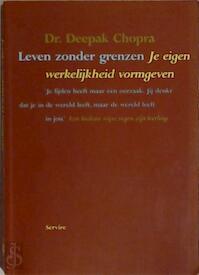 Leven zonder grenzen - Deepak Chopra, Vivian Franken (ISBN 9789063254223)