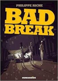 Bad Break - Philippe Riche (ISBN 9781594650475)