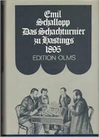 Das internationale Schachturnier zu Hastings im August-September 1895 - Emil Schallopp (ISBN 3283000336)
