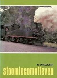 Stoomlocomotieven - H. Waldorp (ISBN 9789060136935)