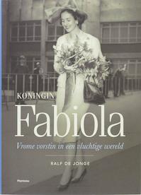 Koningin Fabiola - R. DE Jonge (ISBN 9789022322529)