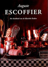 Kookboek van de klassieke keuken - Auguste Escoffier (ISBN 9789061944294)