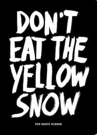 Dont eat the yellow snow - Marcus Kraft (ISBN 9789063692889)