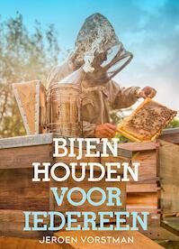 Bijenhouden voor iedereen - Jeroen Vorstman (ISBN 9789052109848)