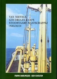 Van Nievelt, Goudriaan & Co's Stoomvaart Maatschappij (NIGOCO) - F. Haalmeijer, B. Scholten (ISBN 9789060130292)