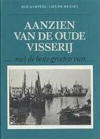 Aanzien van de oude visserij - Rob Martens, Lieuwe Westra (ISBN 9789025290504)