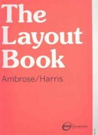 The Layout Book - Gavin Ambrose, Paul Harris (ISBN 9782940373536)