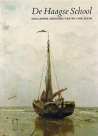De Haagse School - Ronald de Leeuw, John Sillevis, Charles Dumas (ISBN 9065220049)